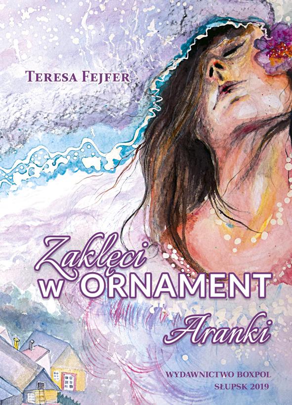 Teresa Fejfer Zaklęci w ornament Aranki